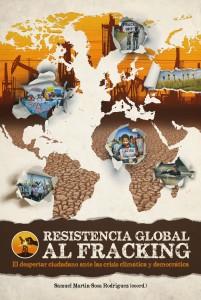 Cover der Buch-Neuerscheinung »Resistencia global al Fracking«