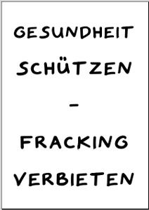 Protestplakat gegen Fracking