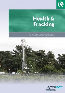 "Title medact-rep't ""Health & Fracking: the impacts & opportunity costs"""